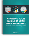 Growing Your Business With Email Marketing Guide