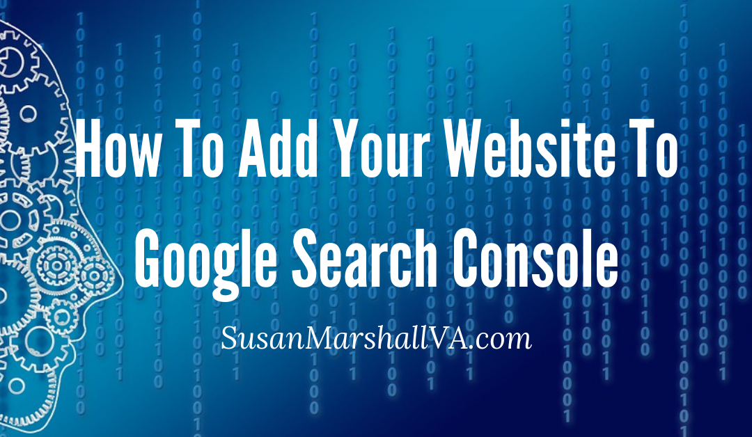 Add Your Website To Google Search Console